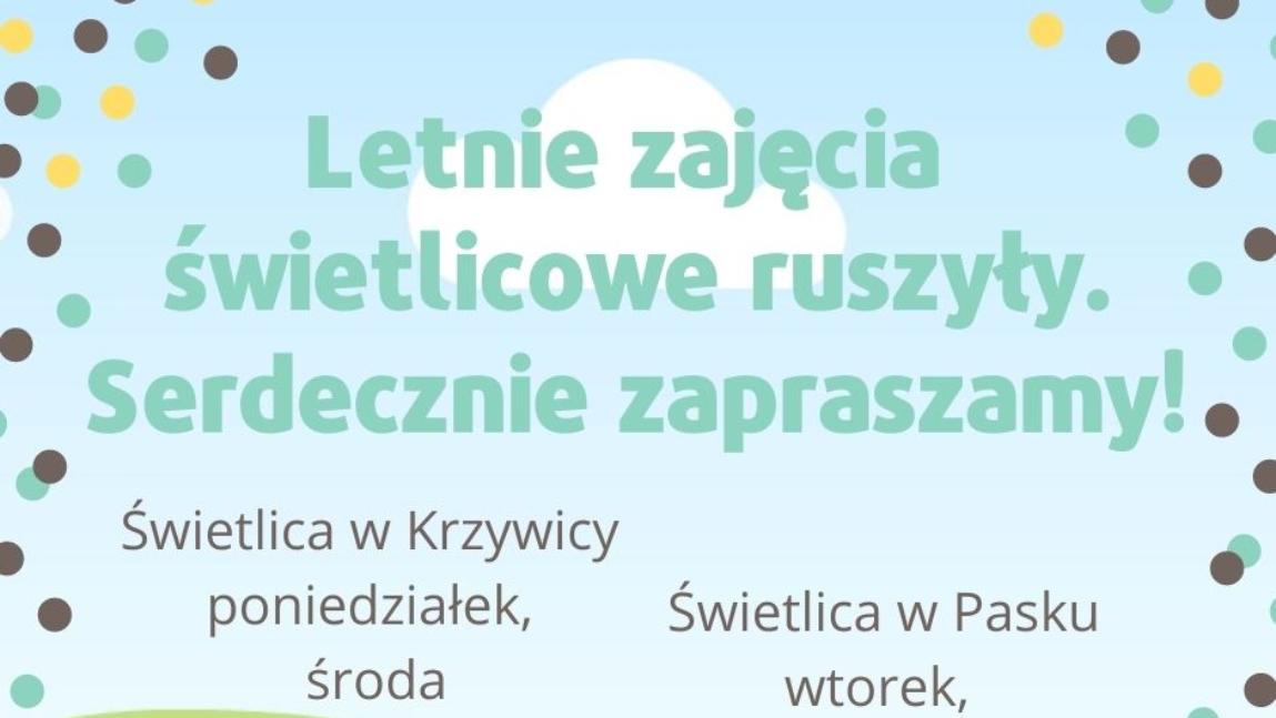 Plakat przedstawia harmonogram zajęć świetlicowych w Krzywicy i w Pasku.